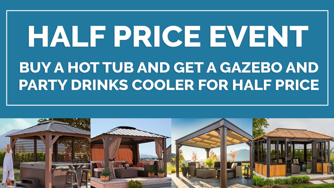 Half Price Event | Buy A Hot Tub And Get A Gazebo And Party Drinks Cooler For Half Price